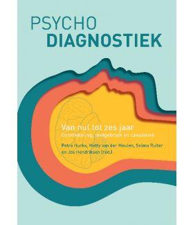 Psychodiagnostiek van nul tot zes jaar | Ontwikkeling, testgebruik en casuïstiek